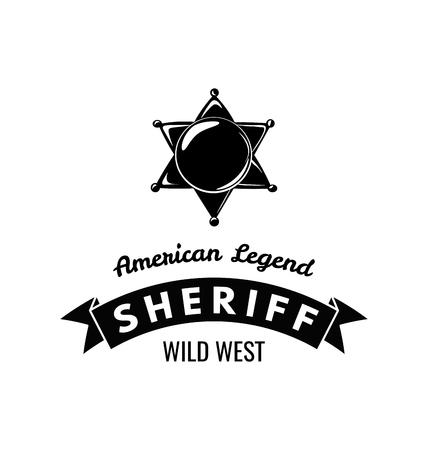 The Sheriff s Badge. American Legend. Wild West Label. Western Illustration. illustration