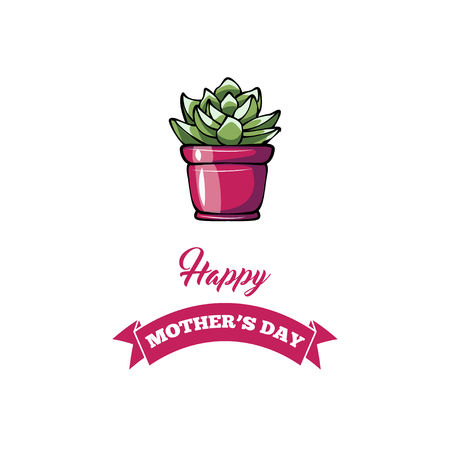 Happy mother s day greeting card with sukkulent. Vector illustration isolated on white background.