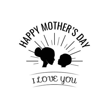 Mother and baby silhouette.   I love you lettering  vector illustration.