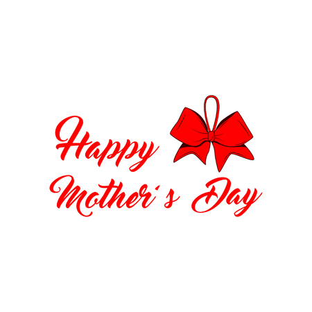 Mother s day card with red bow and ribbon. Vector illustration. Happy mother s day text.