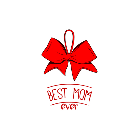 Best Mom Ever text. Happy Mother s Day hand greeting with Bow and ribbons. Vector illustration. Ilustração