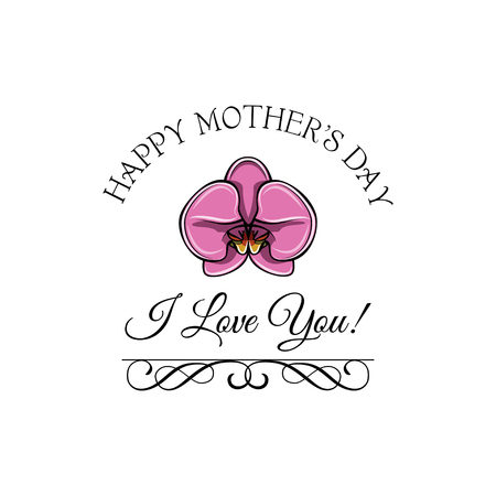 Mothers Day greeting card with Pink Orchid and swirls. Vector illustration. I love you lettering. Illustration