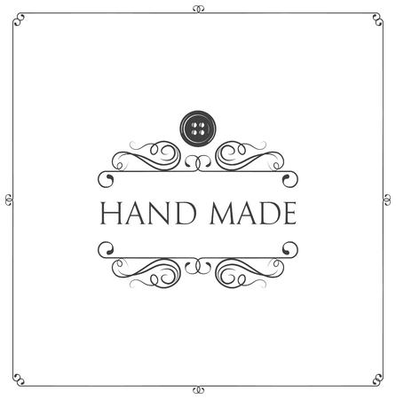 Hand made label. Button, swirls, filigree frame. Workshop emblem. Taylor logo with decoration. Vector illustration