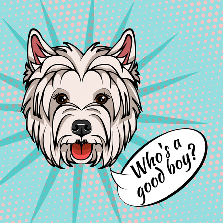 West Highland Terrier head. Dog face. Who is good boy text. Dog portrait. Dog muzzle. Vector illustration isolated on colorful background.