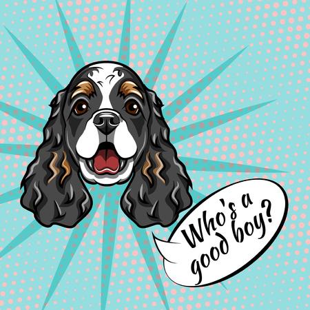 Cocker Spaniel muzzle. Dog portrait. Who is good boy inscription. Dog breed. Vector illustration. Spaniel head, face.