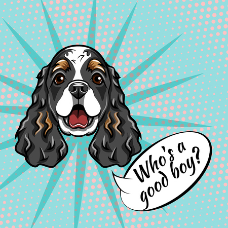 Cocker Spaniel muzzle. Dog portrait. Who is good boy inscription. Dog breed. Vector illustration. Spaniel head, face.