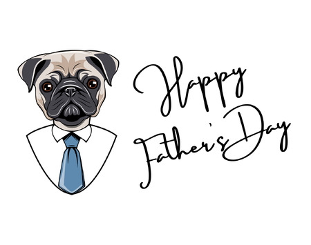 Pug Dog. Fathers day card. Dads holiday. Mans shirt, necktie, tie. Dog breed Vector illustration