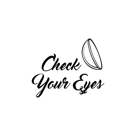 Contact lens icon. Oculist badge. Optical icon. Check your eyes inscription. Vector illustration
