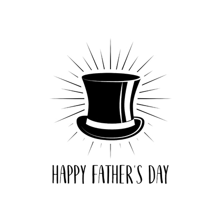 Happy fathers day with top hat icon, felicitation card, congratulatory text. Greeting card vector illustration.