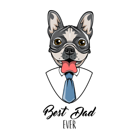 French Bulldog. Fathers day greeting card. Shirt, Necktie, Tie. Best dad ever lettering. Dog portrait. Dad gift. Vector illustration