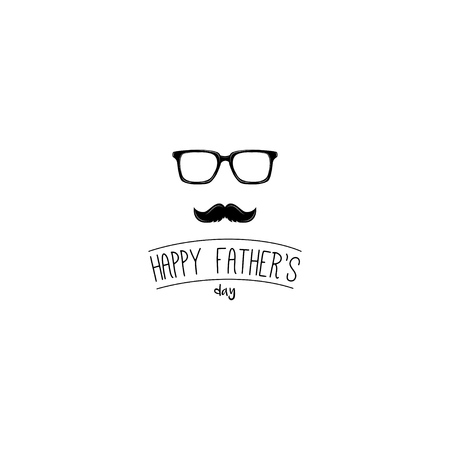 Fathers Day concept. Mustache, Glasses. Greeting card. Happy Fathers day lettering. Dad greeting. Vector illustration