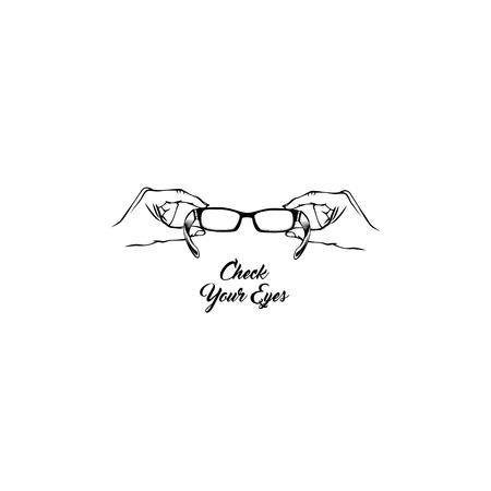 Glasses badge on Oculist logo label. Check your eyes lettering on Hands holding eyeglasses Vector illustration.