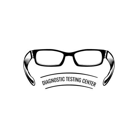 Glasses. Oculist emblem logo label. Diagnostic testing center. Eyeglasses. Medical badge. Vector illustration Illustration