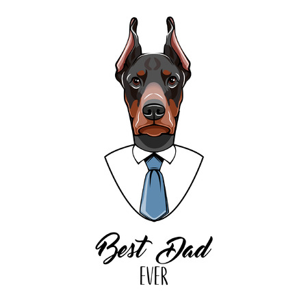 Dog Doberman. Fathers day greeting card. Best dad ever text. Doberman portrait. White shirt, Blue tie. Dad gift. Illustration