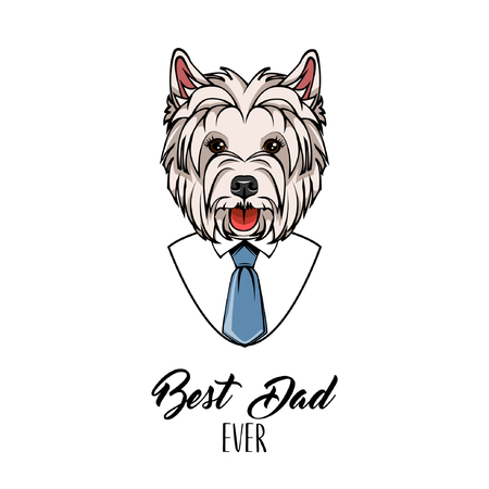 West Highland White Terrier. Fathers day greeting card. Best dad ever inscription. White shirt, Blue necktie. Dog portrait. Vector illustration. Illustration