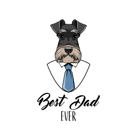 Schnauzer Dog. Fathers day greeting card. White shirt, blue necktie. Best dad ever inscription. Dad gift. Vector illustration.
