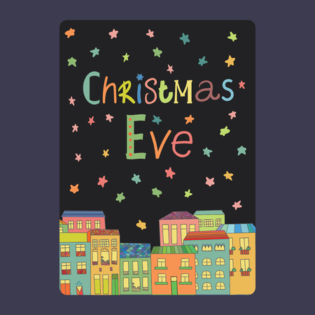 Christmas and New Year cards with bright color houses, snowflakes and stars. Inscription christmas eve Vector illustration