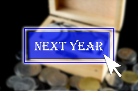next year: Business background with blue button, mouse icon and text written Next Year