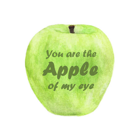 You are the apple of my eye - lettering in Green apple. Watercolor illustration.