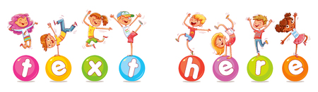 Children are balancing on big balls. Happy multiracial children jumping and dancing on the inscription text here. Vector illustration for banner, poster, website, invitation. Funny cartoon character