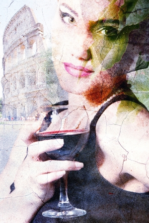historical clothing: retro portrait of beautiful woman with wine glass  in Rome, grunge vintage postrcard original artwork photo compilation