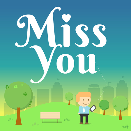 miss you: man send message miss you on smart phone in the park illustration