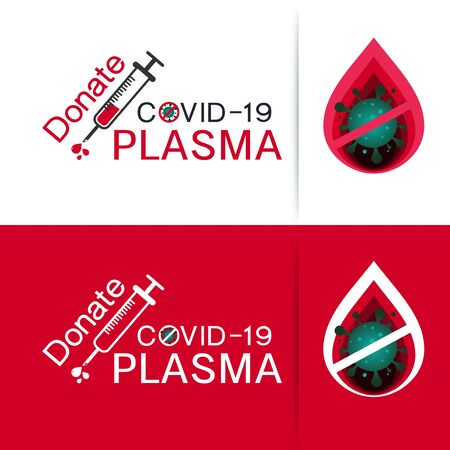 Donate COVID-19 Plasma is the liquid part of blood, help the sick from covid-19 pandemic global warming,  coronavirus design logo in white-Red background vector illustration.