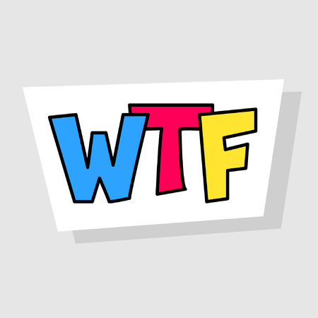 Three letters for the expression of many emotions, mainly this is bewilderment and indignation. Abbreviation wtf. Isolated image for badge, sticker or patch. Vector illustration
