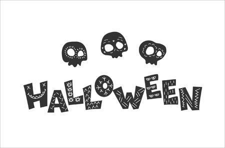 Greeting poster or a postcard to Halloween. The inscription and skulls are made in cartoon style and are decorated with simple patterns.