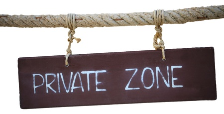private zone writing on wood  photo