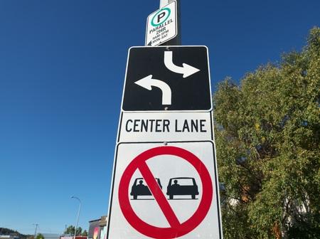 Whitehorse, Canada-September 10, 2018: Center Lane sign Editorial
