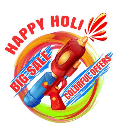 pichkari: Happy Holi. Big Sale. Colorful offers. Best Holi pichkari guns gulaal for annual festival of color and spring Holi. Vector illustration Illustration