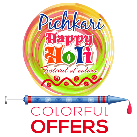 pichkari: Happy Holi. Holi Pichkari. Indian festival colors and spring. Vector celebrations colourful background. Colorful offers. Colors festival logo Illustration