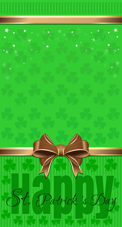 17th march: St. Patricks Day design. Green festive background with clover, greeting inscription, gold ribbon and bow. Template for leaflets, flyers, greeting card. Vector illustration Illustration