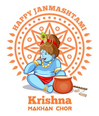 Happy Janmashtami. Krishna Makhan Chor