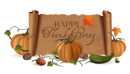 Thanksgiving design with pumpkin, zucchini, acorn and unfolded vintage scroll with a greeting inscription. Vector illustration isolated on white background