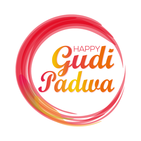 Happy Gudi Padwa. Gudi Padwa lettering card. Colorful grunge festive background. Greeting card. Vector illustration
