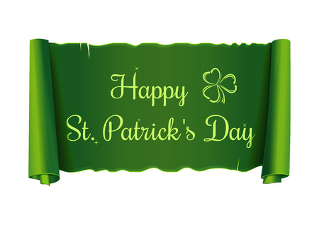 Paper scroll of green color with congratulations on St. Patricks Day. Green banner with a congratulatory inscription. Happy St. Patricks Day  Vector illustration