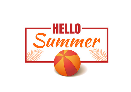 Hello summer. Summer lettering design with inflatable ball and palm branches. Vector illustration