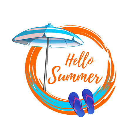 Hello summer. Summer round banner design with flip flops and a beach umbrella. Vector illustration isolated on white background Illustration