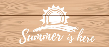 Summer lettering logo design on a wooden background. Hello summer. Summer is here. Vector illustration