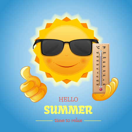 Sun in sunglasses with thermometer in hand. Hello summer. Time to relax. Summer design. Vector illustration Illustration
