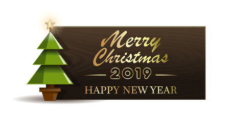 Wooden banner with Christmas tree for New Year 2019. Merry Christmas and Happy New Year. Vector illustration