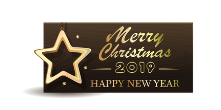 Wooden banner with Christmas gold star for New Year 2019. Merry Christmas and Happy New Year. Vector illustration