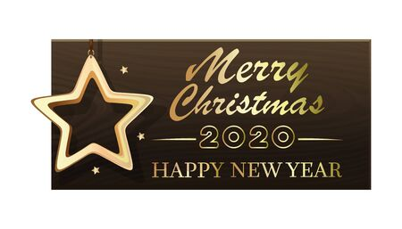 Wooden banner with Christmas gold star for New Year 2020. Merry Christmas and Happy New Year. Vector illustration