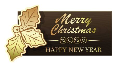 Wooden banner with Christmas symbol holly berry for New Year 2020. Merry Christmas and Happy New Year. Vector illustration