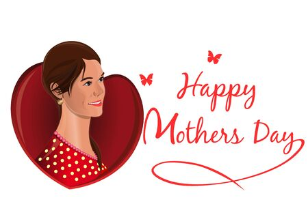 Happy Mothers Day. Greeting card with a beautiful woman and congratulatory inscription. Vector illustration