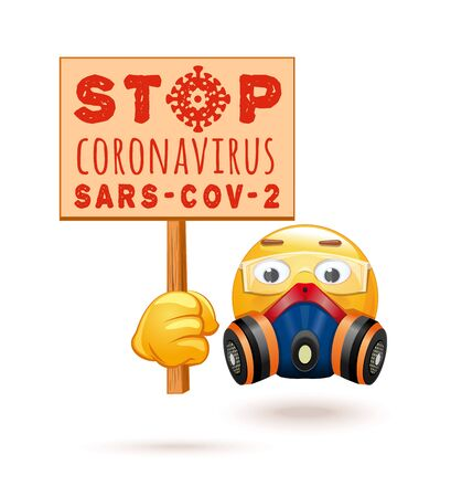 Emoji in a respirator and chemical protection glasses. Emoticon in a respirator and with propaganda poster in hands - Stop coronavirus SARS-CoV-2. Coronavirus COVID-19. Vector illustration