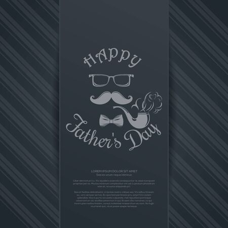 Fathers Day card. Pipe, mustache, glasses, bow tie and greeting inscription - Happy Fathers Day. Vector illustration
