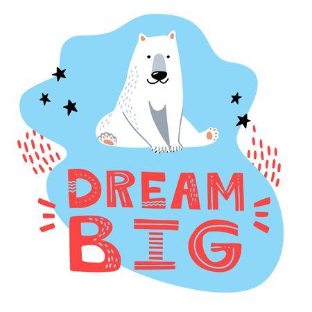 Cartoon ijsbeer illustratie. Witte beer, arctisch wild dier, sneeuw polair karakter. Geïsoleerde vector kaart met motiverende citaat droom groot. Kan worden gebruikt voor, verjaardag, feestuitnodiging, poster